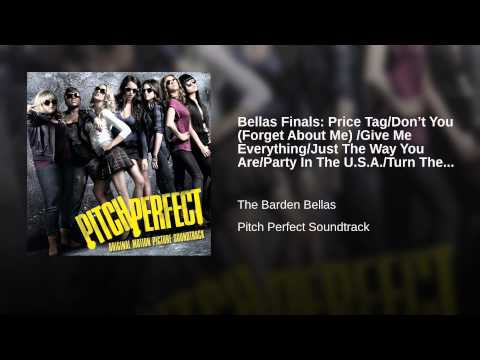 Bellas Finals: Price Tag/Don't You (Forget About Me) /Give Me Everything/Just The Way You...