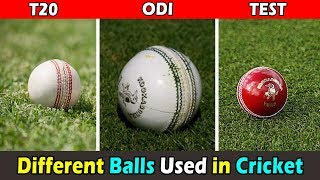 Know How Different Type of Balls are Used in International Cricket