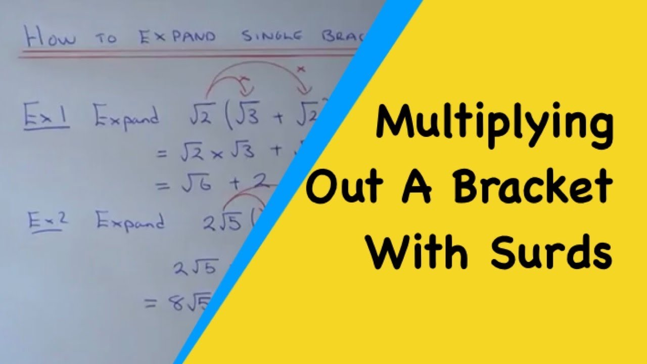 How To Expand Single Brackets That Contain Surds Youtube