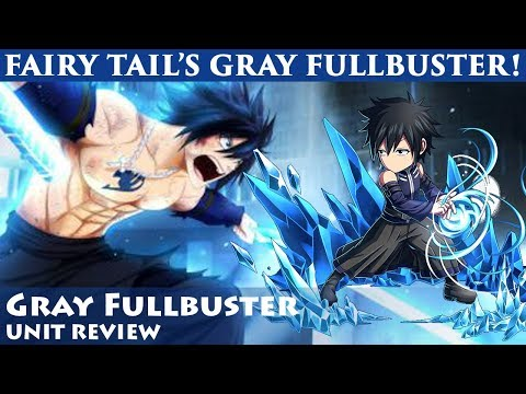 Gray Fullbuster Omni Unit Review (Brave Frontier)「グレイ・フルバスター」ユニットレビュー【ブレフロ】