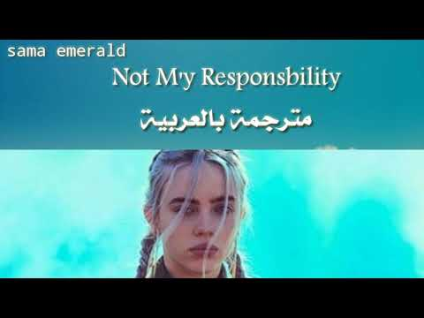Billie Eilish – NOT MY RESPONSIBILITY – a short film -مترجمة