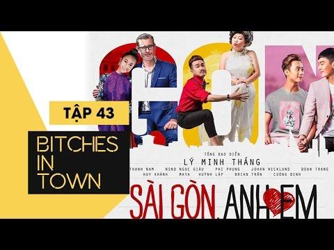 Những kẻ lắm lời - Tập 43   Vé cũng đã mua: Sài Gòn, anh yêu em