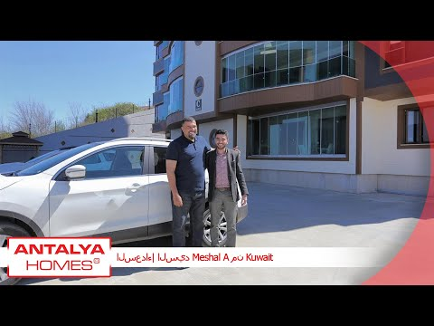 Happy Customers of Antalya Homes | Meshal A, Kuwait