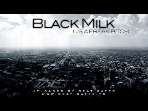 Black Milk - U's A Freak Bitch (Instrumental) - HD