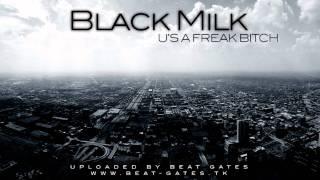 Black Milk - U