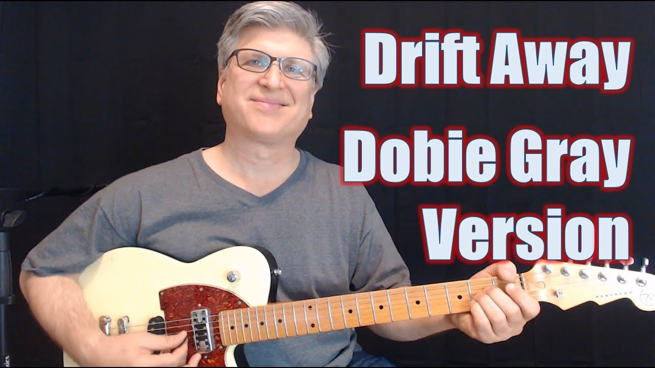 How To Play Drift Away On Guitar Dobie Gray Guitar Lesson With Tab Youtube To the west, it leads to route 6. how to play drift away on guitar dobie gray guitar lesson with tab