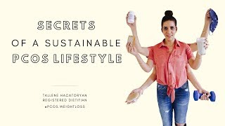 Secrets of a Sustainable PCOS Lifestyle