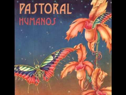Pastoral - Humanos [Full Album] (1976)