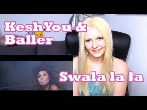 KeshYou & Baller - Swala la la (Reaction)