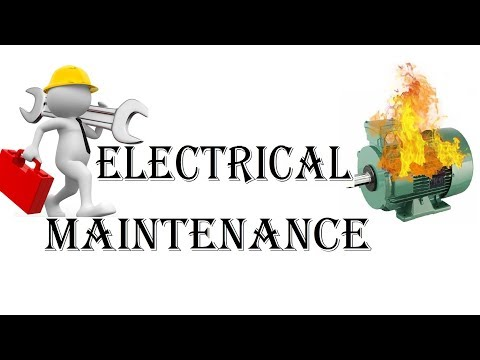 Electrical Maintenance Kaise Karte Hai?