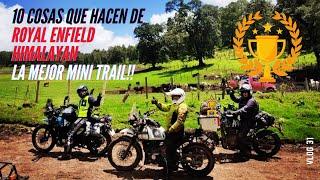 10 COSAS POSITIVAS DE HIMALAYAN ROYAL ENFIELD   Review 10 mil Kilómetros   La Barba Rodante  