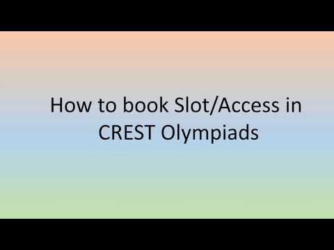 How To Book Slot/Access And Upload Documents For CREST Olympiads