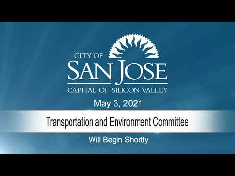 MAY 3, 2021 | Transportation & Environment Committee