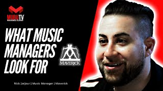 How to Learn what Artist Managers look for in Artists - Nick Jarjour - Maverick - MUBUTV