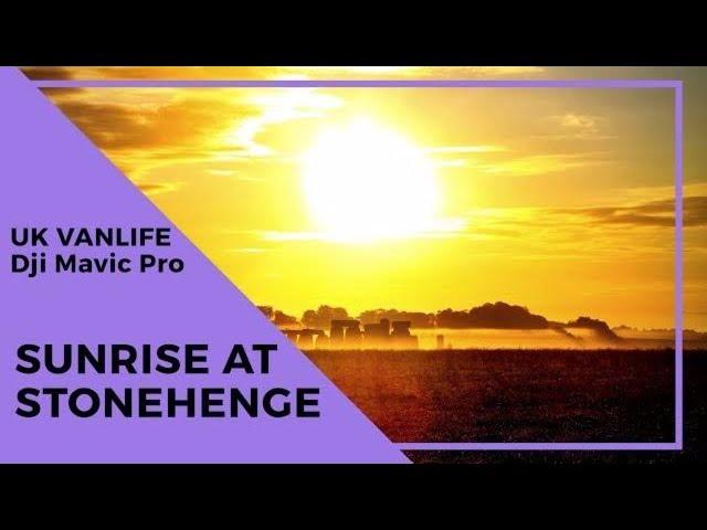 WILD CAMPING STONEHENGE - Stonehenge Sunrise - DJI Mavic Pro Drone footage -Wandering Bird