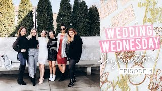 MEET MY BRIDESMAIDS! | Wedding Wednesday - Episode 4