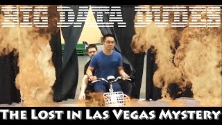 Big Data Dudes and The Lost in Las Vegas Mystery