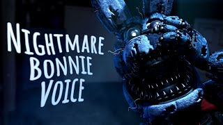 Nightmare Bonnie Extended Voice Line (fanmade)