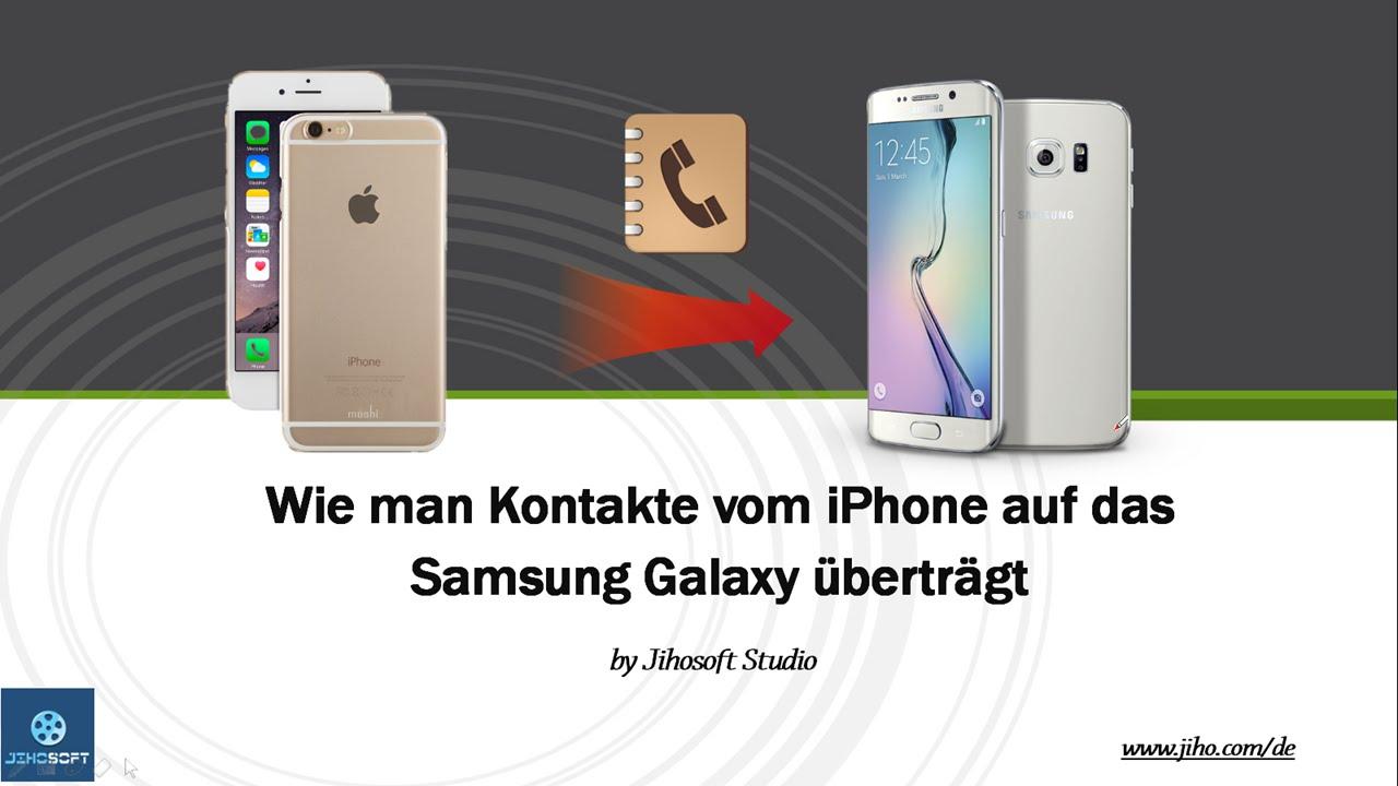 Kontakte von samsung auf iphone 6 übertragen