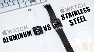 Apple Watch: Aluminum vs Stainless Steel