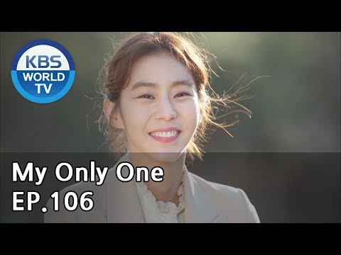 My Only One | 하나뿐인 내편 EP106(Final) [SUB : ENG, CHN, IND / 2019.03.18]