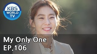 Download lagu My Only One | 하나뿐인 내편 EP106(Final) [SUB : ENG, CHN, IND / 2019.03.18]