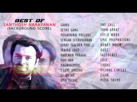 Best of Santhosh Narayanan ( Original Background Score)   Jukebox   Volume 2