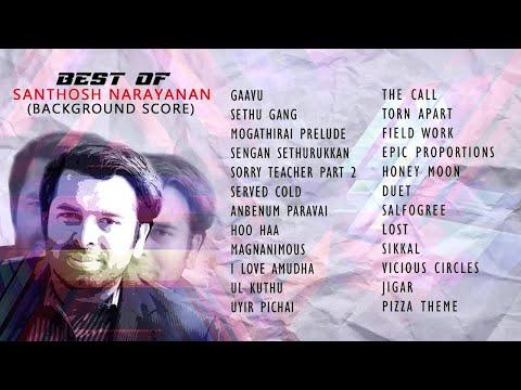 Best of Santhosh Narayanan ( Original Background Score) | Jukebox | Volume 2