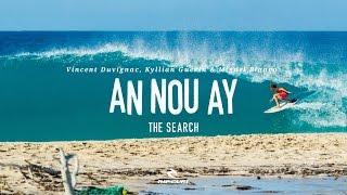 An Nou Ay | The Search