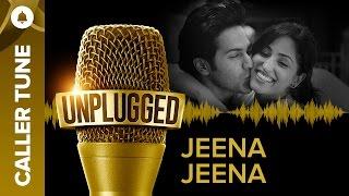 "Set ""Unplugged Jeena Jeena"" as Your Caller Tune | Sachin – Jigar"