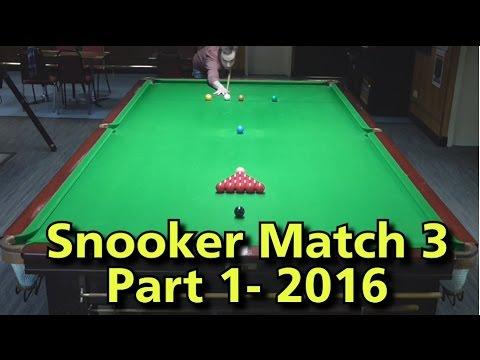 Snooker Match 3- Part 1 2016