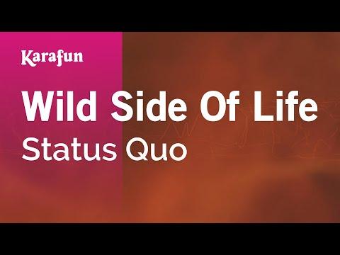 Karaoke Wild Side Of Life - Status Quo *