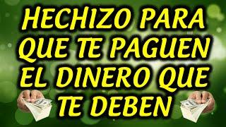 HECHIZO PARA QUE TE PAGUEN EL DINERO QUE TE DEBEN