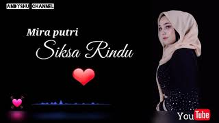 Download lagu MIRA PUTRI SIKSA - RINDU ( Lirik )