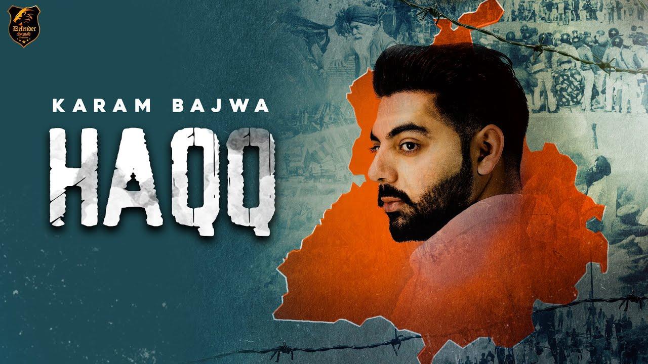 Karam Bajwa - Haqq [Official Video]