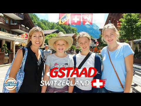 Gstaad Switzerland - Come Up, Slow Down | 90+ Countries With 3 Kids