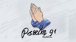 PSALM 91 RIDDIM  [CASHFLOW RECORDS]