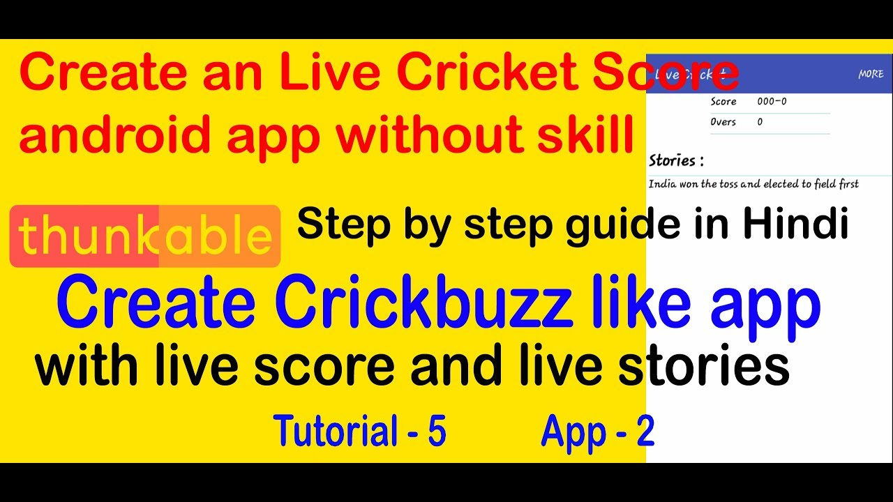 Create Acount Live Score Create Live Cricket Score App With Live Stories And Earn Money With Admob Thunkable Tutorial 5