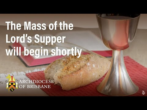 5.00pm Mass of the Lord's Supper from St Vincent's Hospital Chapel