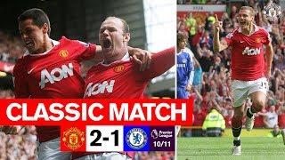 MUFC Classics | Chicharito & Vidic Sink Chelsea | Manchester United 2-1 Chelsea (2011)