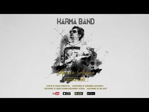 Karma Band - Sathi ko sathama ( Single Audio )