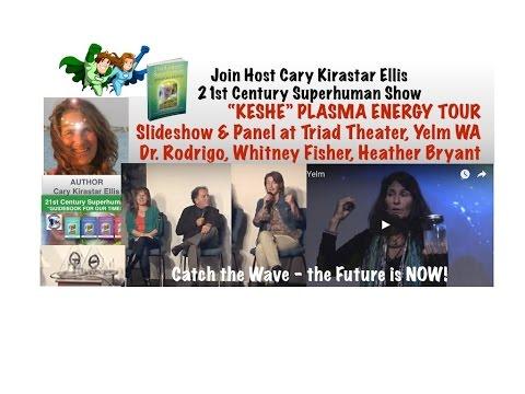"""Keshe"" Plasma Tech w/CaryEllis, Panel Dr. Rodrigo Triad Theater, Yelm WA, 21st Century Superhuman"