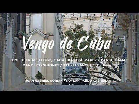 Vengo de Cuba_ #VocesdeHoy _Video Clip por el dia del Son Cubano