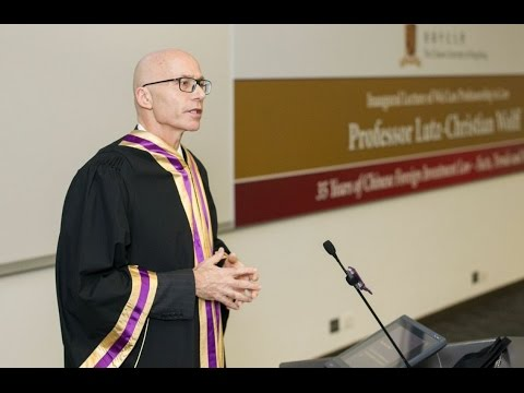 Prof. Lutz-Christian Wolff Gives Inaugural Lecture on Chinese Foreign Investment Law