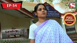 Crime Patrol Dial 100 - ক্রাইম প্যাট্রোল - Bengali - Full Episode 54 - 16th November, 2019