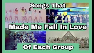 [THE BEST] Kpop Songs That Made Me Fall In Love Of Each Group *Top Kpop*