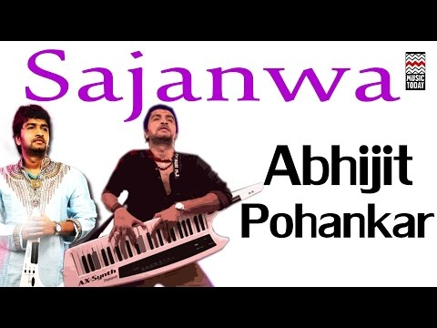 Sajanwa | Audio Jukebox | Vocal | Pop | Ajay Pohankar