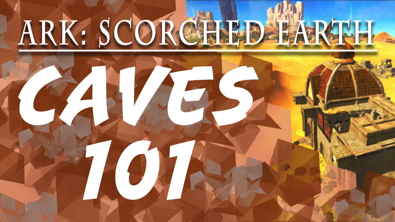 Ark Scorched Earth: Caves/Artifacts 101