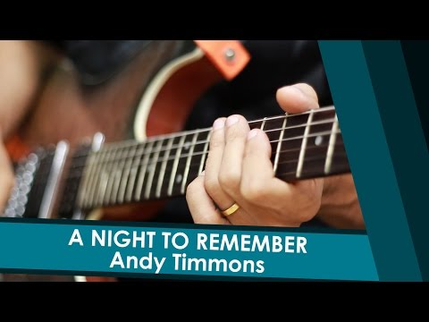 ANDY TIMMONS  A NIGHT TO REMEMBER