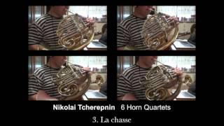 【一人ホルンアンサンブル】Nikolai Tcherepnin  6 Horn Quartets  3. La chasse